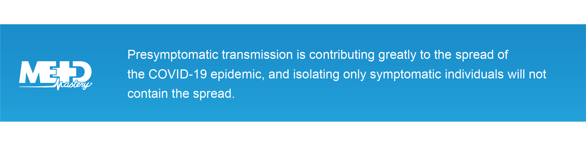 Note stating the importance of presymptomatic transmission in COVID19.